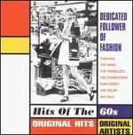 Hits of the 60's: Dedicated Follower of Fashion