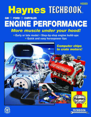 HM GM Ford Chrysler Engine Performance - Haynes, Max
