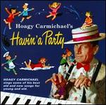 Hoagy Carmichael's Havin' a Party