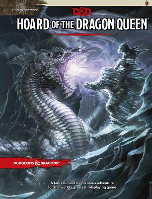 Hoard of the Dragon Queen: Tyranny of Dragons - Wizards RPG Team