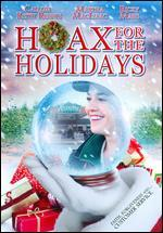 Hoax for the Holidays - George Mihalka