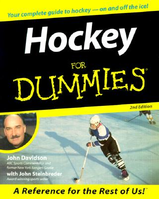 Hockey for Dummies - Davidson, John, Dr., and Steinbreder, John, and Gretzky, Wayne (Foreword by)