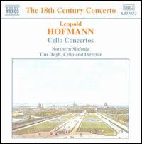 Hofmann: Four Cello Concertos - Royal Northern Sinfonia; Timothy Hugh (cello)