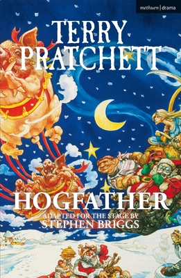 Hogfather - Pratchett, Terry, and Briggs, Stephen (Adapted by)