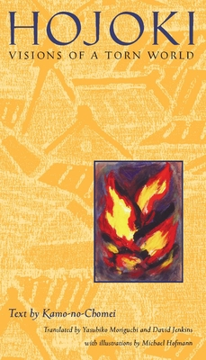 Hojoki: Visions of a Torn World - Chomei, Kamo No