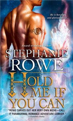 Hold Me If You Can - Rowe, Stephanie