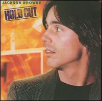 Hold Out - Jackson Browne