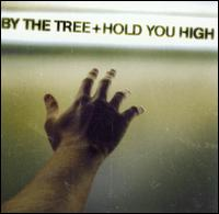Hold You High - By the Tree