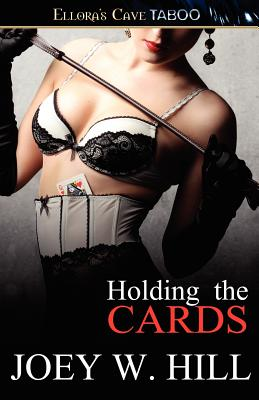 Holding the Cards - Hill, Joey W