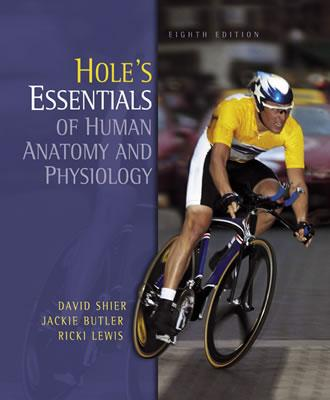 Hole's Essentials of Human Anatomy and Physiology: With OLC Bind-in Card - Shier, David N., and Butler, Jackie, and Lewis, Ricki