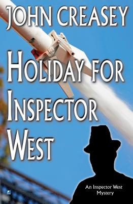 Holiday for Inspector West - Creasey, John