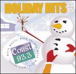 Holiday Hits 2005, Vol. 5: 93.9 Coast