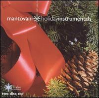 Holiday Instrumentals - Mantovani