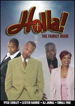 Holla! The Family Hour - Steve Harris
