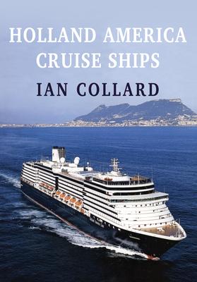 Holland America Cruise Ships - Collard, Ian