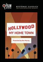 Hollywood My Hometown