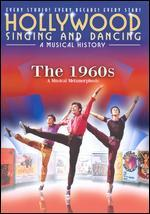Hollywood Singing and Dancing: A Musical History - The 1960s