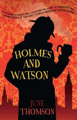 Holmes and Watson - Thomson, June