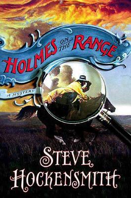 Holmes on the Range - Hockensmith, Steve