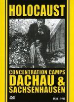 Holocaust: Concentration Camps - Dachau and Sachsenhausen - Irmgard von zur Mühlen