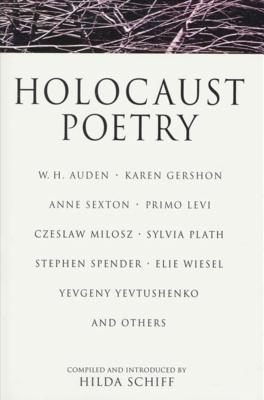Holocaust Poetry - Schiff, Hilda (Introduction by)