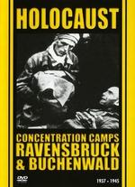 Holocaust: Ravensbruck and Buchenwald