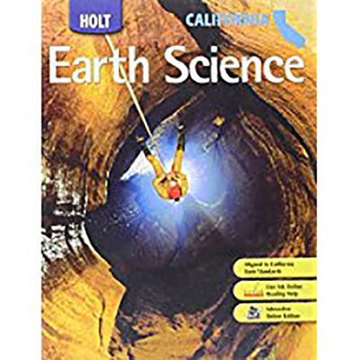 Holt Earth Science California: Holt Earth Science Student Edition 2007 - Holt Rinehart and Winston (Prepared for publication by)