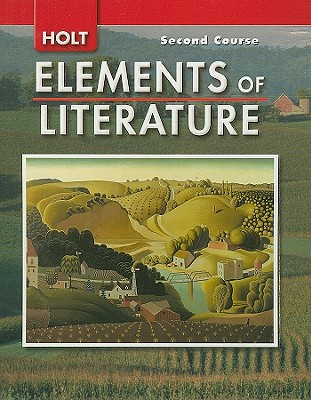 Holt Elements of Literature, Second Course Grade 8 - Beers, Kylene