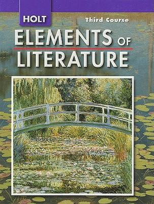Holt Elements of Literature, Third Course Grade 9 - Beers, Kylene