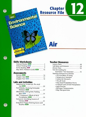 Holt Environmental Science Chapter 12 Resource File: Air - Arms, Karen