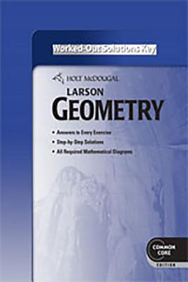 Holt McDougal Larson Geometry, Common Core Edition