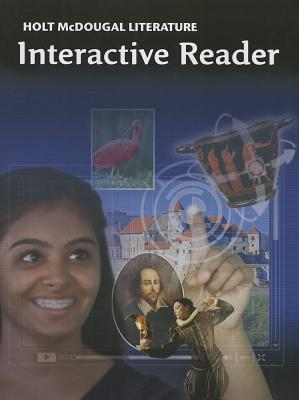 Holt McDougal Literature: Interactive Reader, Grade 9 - Holt McDougal (Prepared for publication by)