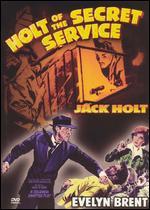 Holt of the Secret Service - James W. Horne