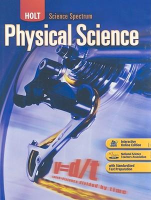 Holt Science Spectrum: Physical Science - Dobson, Ken