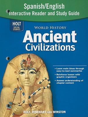 Holt Social Studies: World History Ancient Civilizations Spanish/English Interactive Reader and Study Guide - Holt Rinehart & Winston (Creator)