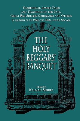 Holy Beggars Banquet - Serkez, Kalman (Editor)