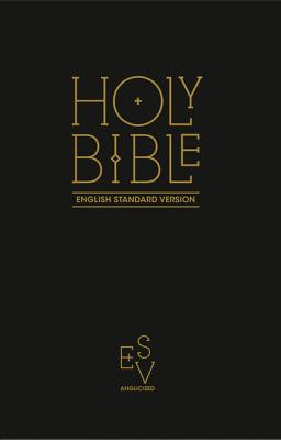 Holy Bible: English Standard Version (ESV) Anglicised Black Gift and Award edition - Collins Anglicised ESV Bibles