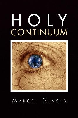 Holy Continuum - Duvoix, Marcel