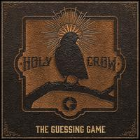 Holy Crow - Guessing Game