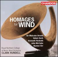Homages for Wind - Royal Northern College of Music Wind Orchestra; Clark Rundell (conductor)
