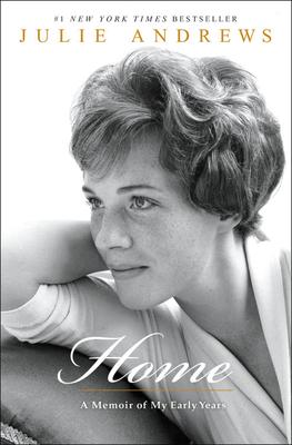 Home: A Memoir of My Early Years - Andrews, Julie