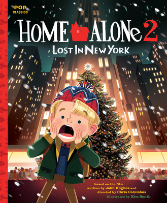 Home Alone 2: Lost in New York: The Classic Illustrated Storybook -