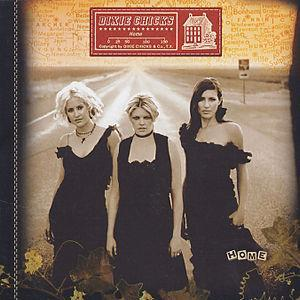 Home [Bonus Track] - Dixie Chicks