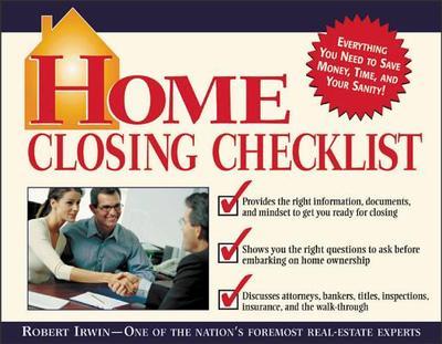 Home Closing Checklist - Irwin, Robert