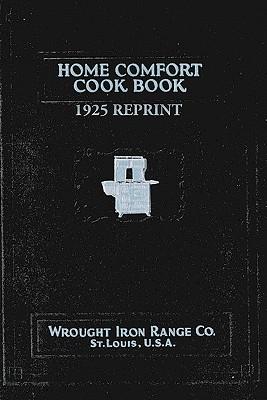 Home Comfort Cook Book 1925 Reprint - Bolton, Ross