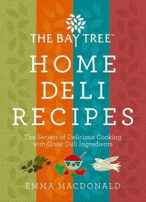 Home Deli Recipes - MacDonald, Emma