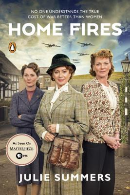 Home Fires: The Story of the Women's Institute in the Second World War - Summers, Julie