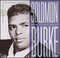 Home in Your Heart: The Best of Solomon Burke - Solomon Burke