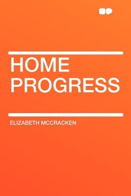 Home Progress - McCracken, Elizabeth