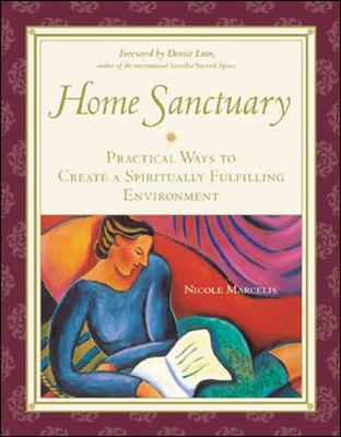 Home Sanctuary - Marcelis, Nicole, and Linn, Denise (Foreword by)